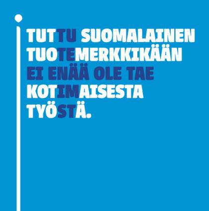 Valmistusmaa [campaign, Finnish Food Workers Union]